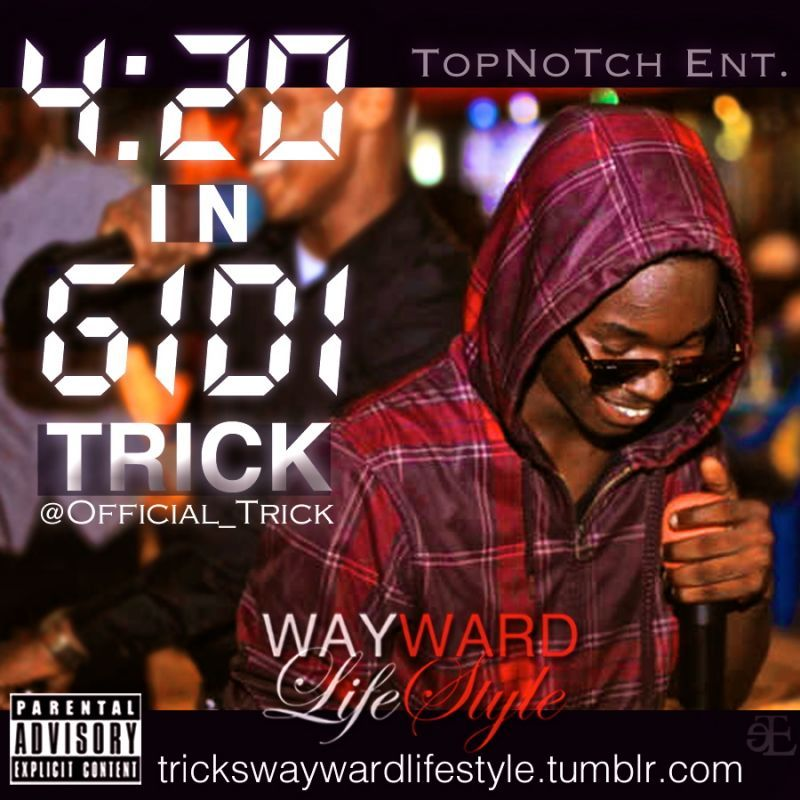 Trick - 420 IN GIDI [prod. by Jarmeu] Artwork | AceWorldTeam.com