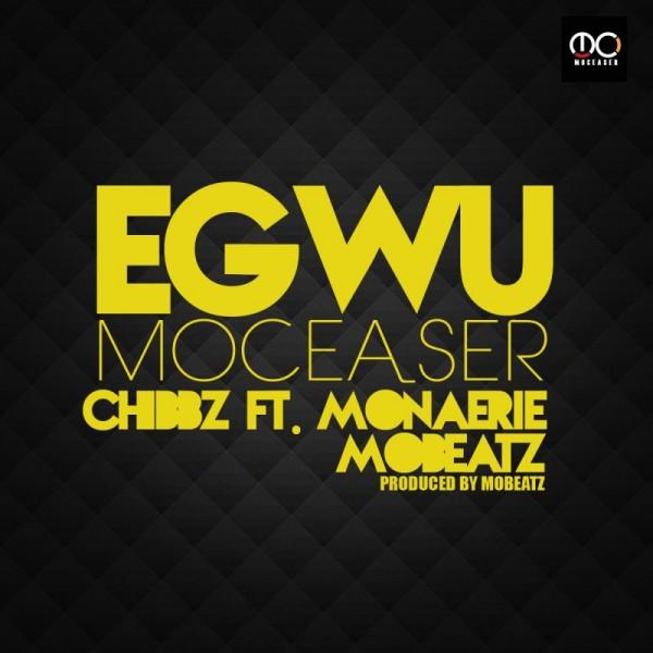 Chibbz ft. Mon'Aerie & Mobeatz - EGWU Artwork | AceWorldTeam.com