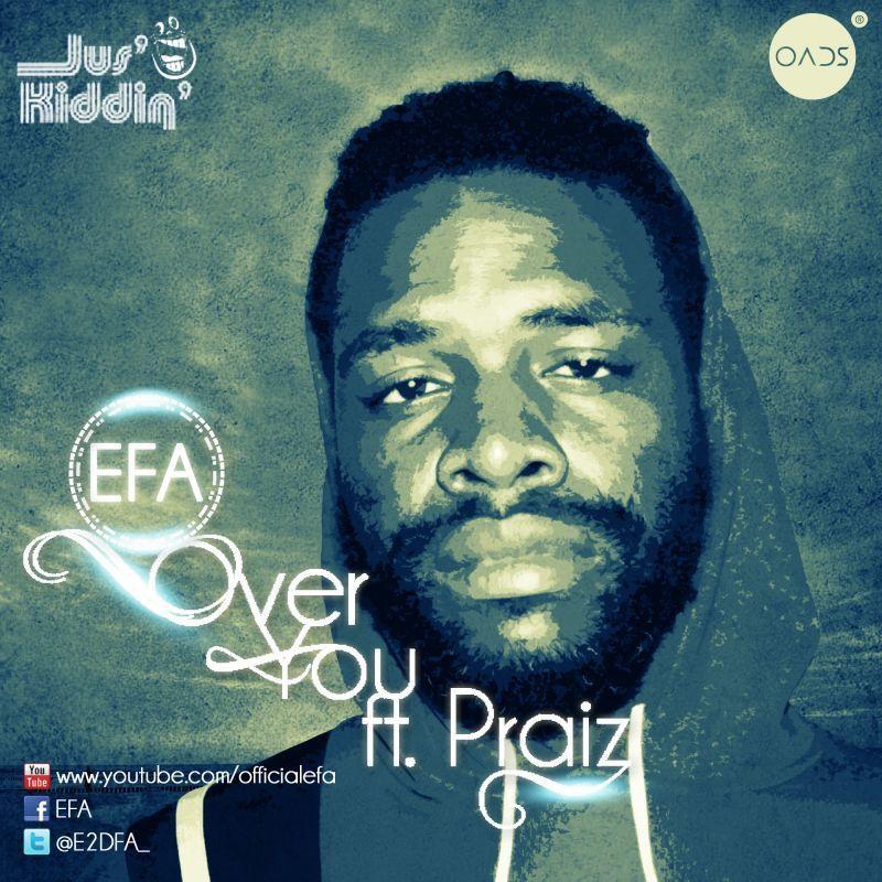 Efa ft. Praiz - OVER YOU Artwork | AceWorldTeam.com