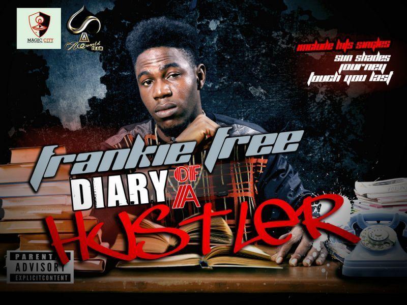 Frankie Free - DIARY OF A HUSTLER [Mixtape] Front Artwork | AceWorldTeam.com