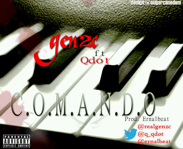 Gen2C ft. Qdot - C.O.M.A.N.D.O [prod. by Ernal Beat] Artwork | AceWorldTeam.com