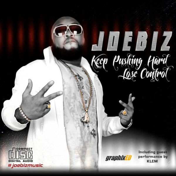 JoeBiz - KEEP PUSHING HARD ft. Klem + LOSE CONTROL Artwork | AceWorldTeam.com
