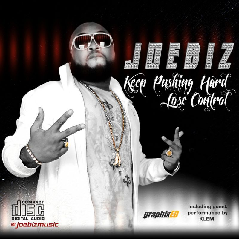 JoeBiz - KEEP PUSHING HARD ft. Klem + LOSE CONTROL Artwork | AceWorldTeam.com