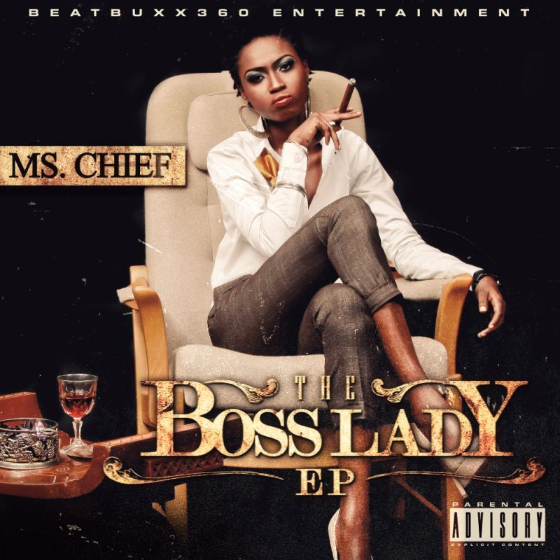 Ms. Chief - THE BOSS LADY [EP] Artwork | AceWorldTeam.com