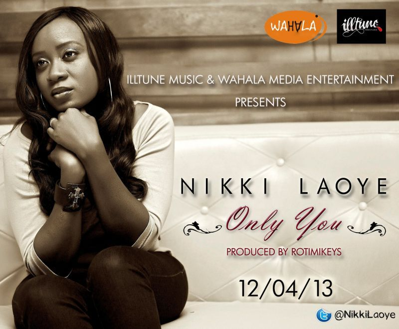 Nikki Laoye - ONLY YOU [prod. by Rotimi Keys] Artwork | AceWorldTeam.com