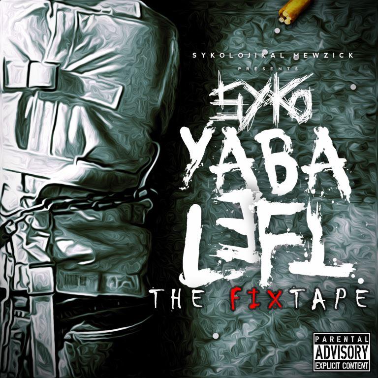 Syko - YABALEFT FIXTAPE Artwork | AceWorldTeam.com