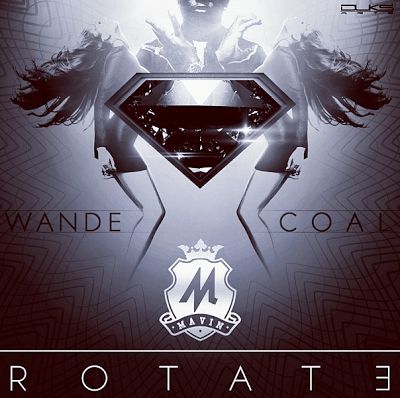 Wande Coal - ROTATE Artwork | AceWorldTeam.com