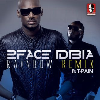 2face Idibia ft. T-Pain - RAINBOW [International Remix] Artwork | AceWorldTeam.com