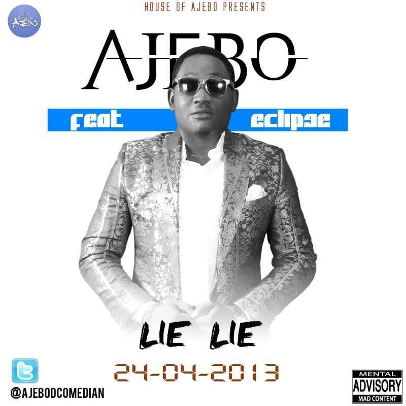 Ajebo ft. Eclipse - LIE LIE Artwork | AceWorldTeam.com
