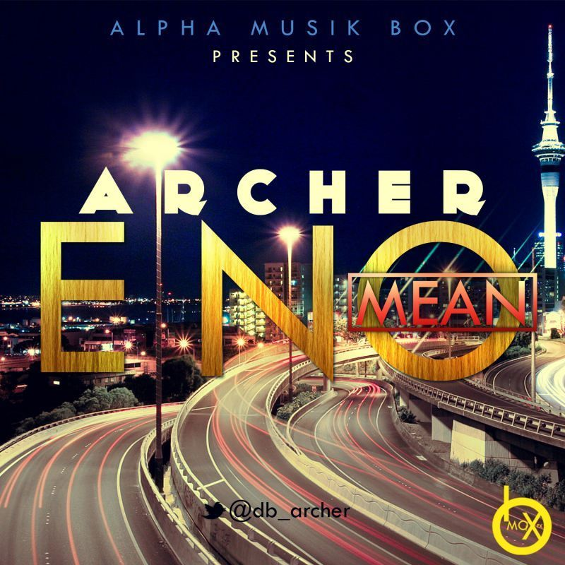 Archer - E NO MEAN Artwork | AceWorldTeam.com