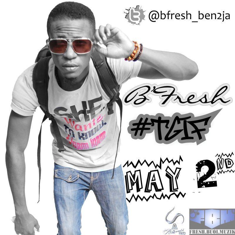 B'Fresh - #TGIF [prod. by Orbeat] Artwork | AceWorldTeam.com