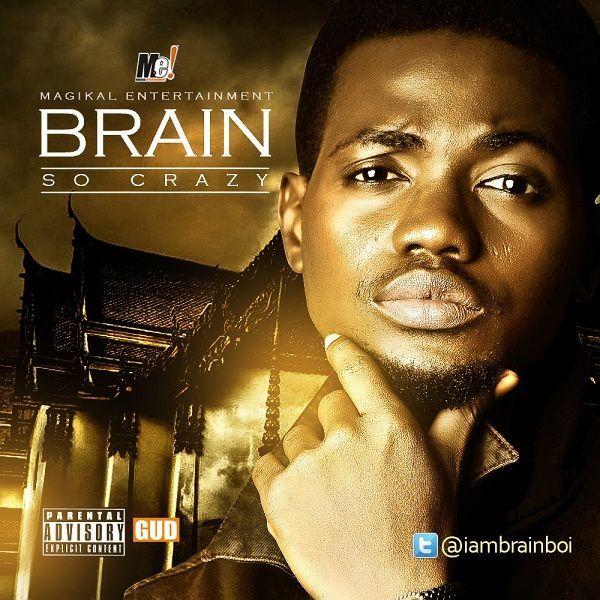 Brain - SO CRAZY [prod. by S-Cube] Artwork | AceWorldTeam.com