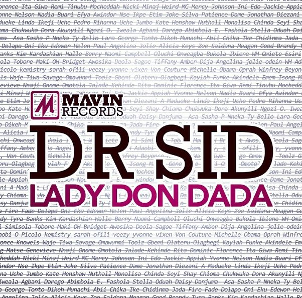 Dr. SID ft. Don Jazzy - LADY DON DADA Artwork | AceWorldTeam.com