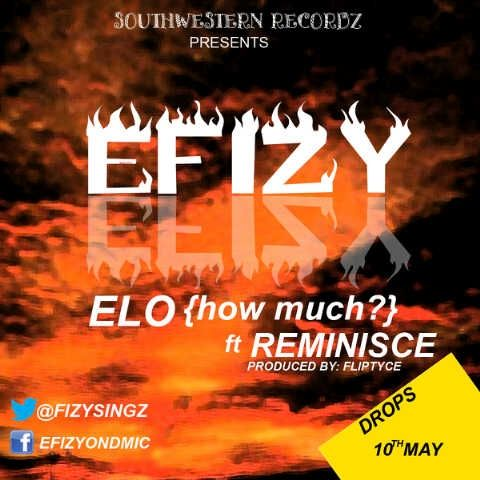 Efizy ft. Reminisce - ELO [prod. by Fliptyce] Artwork | AceWorldTeam.com