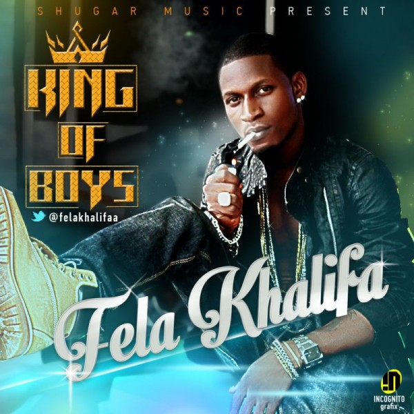 Fela Khalifa - KING OF BOYS Artwork | AceWorldTeam.com