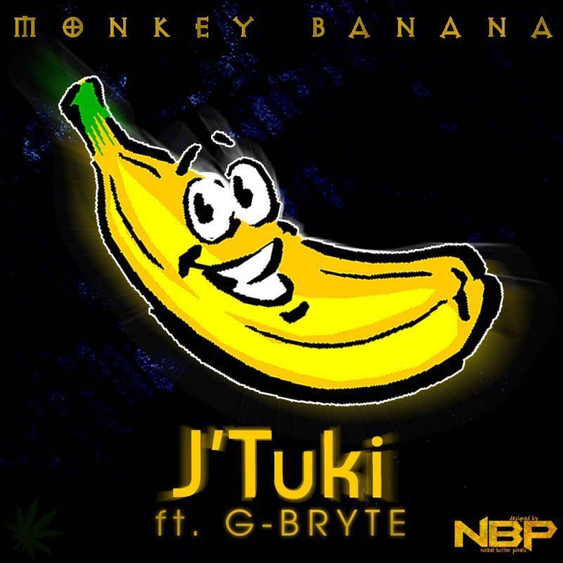 J'Tuki ft. G-Bryte - MONKEY BANANA Artwork | AceWorldTeam.com