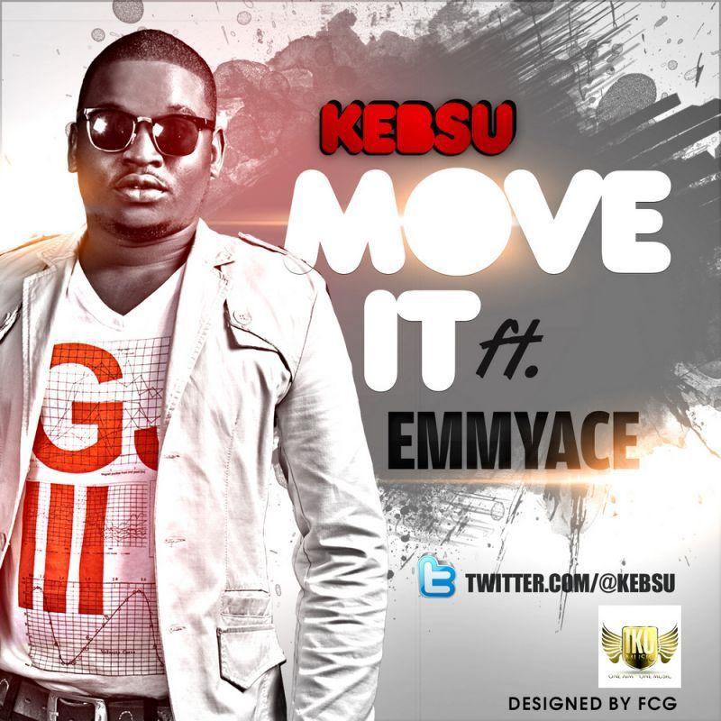 Kebsu ft. EmmyAce - MOVE IT Artwork | AceWorldTeam.com