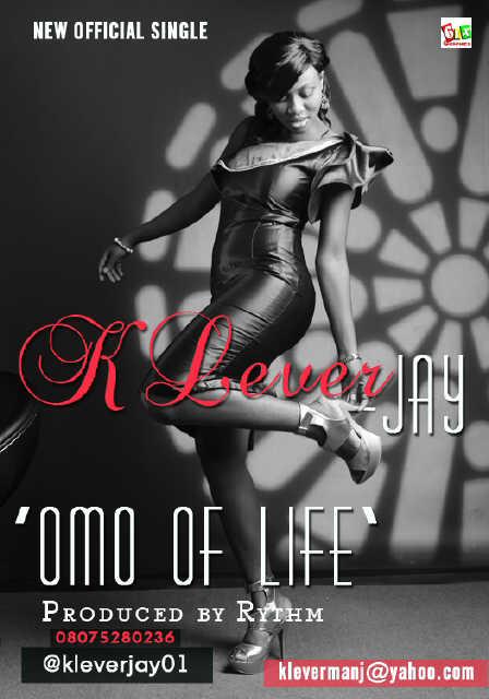 Klever Jay - OMO OF LIFE [prod. by Rythm] | AceWorldTeam.com