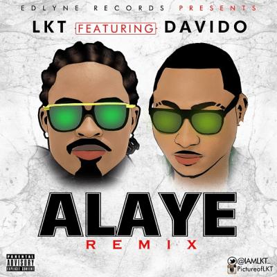 LKT ft. DavidO - ALAYE Remix [prod. by Young D] Artwork | AceWorldTeam.com