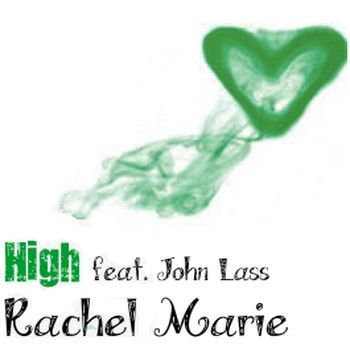 Rachel Marie ft. John Lass - HIGH Artwork | AceWorldTeam.com