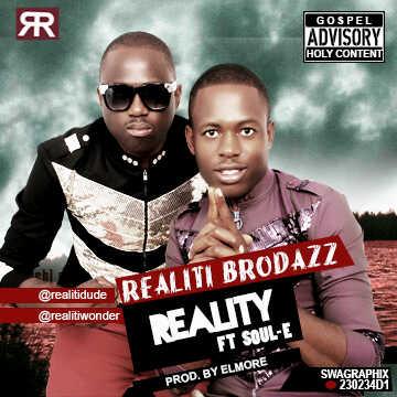 Realiti Brodazz ft. Soul E - REALITY [prod. by El-More] Artwork | AceWorldTeam.com