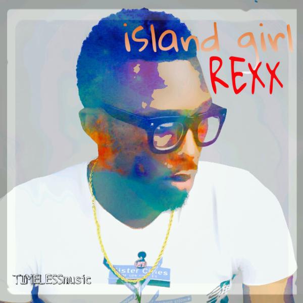 Rexx - ISLAND GIRL Artwork | AceWorldTeam.com