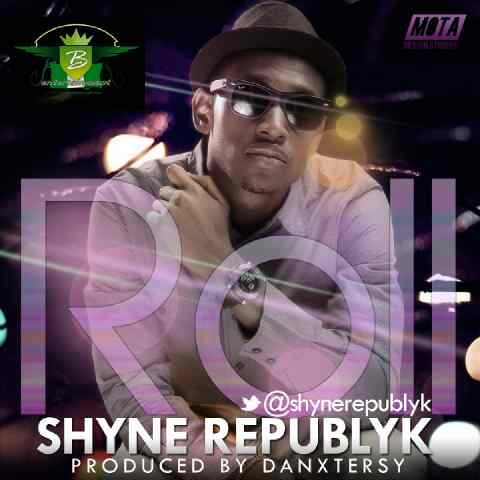 Shyne Republyk - ROLL [prod. by DanXtersy] Artwork | AceWorldTeam.com