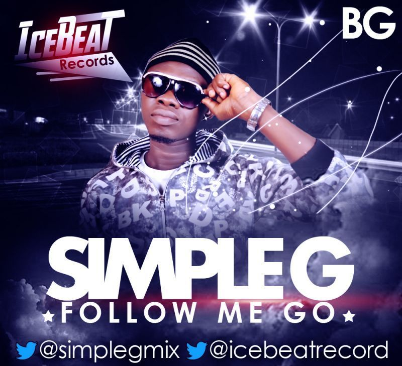 Simple G - FOLLOW ME GO [prod. by Larry G] Artwork | AceWorldTeam.com