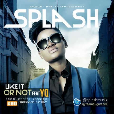 Splash ft. YQ - LIKE IT OR NOT [prod. by Sossick] Artwork | AceWorldTeam.com