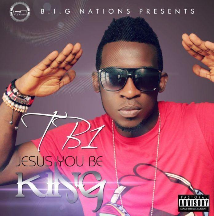 TB1 - JESUS YOU BE KING Artwork | AceWorldTeam.com