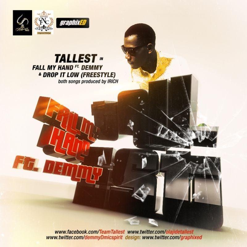 Tallest - FALL MY HAND ft. Demmy + DROP IT LOW Artwork   AceWorldTeam.com