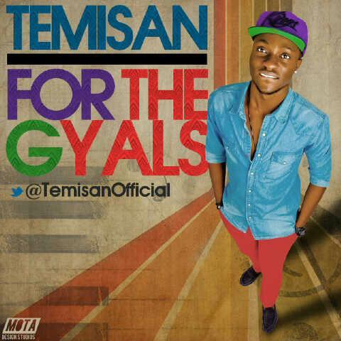 Temisan - FOR THE GYALS [prod. by El Emcee] Artwork | AceWorldTeam.com