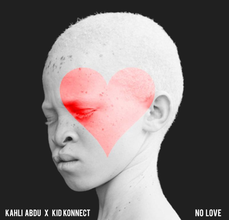 Kahli Abdu & Kid Konnect - NO LOVE Artwork | AceWorldTeam.com