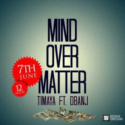Timaya ft. D'banj - MIND OVER MATTER [prod. by Young D] Artwork   AceWorldTeam.com
