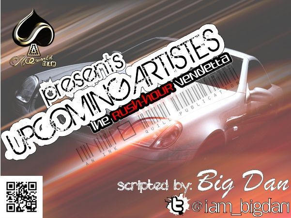 Upcoming Artistes; THE RUSH HOUR VENDETTA Artwork | AceWorldTeam.com