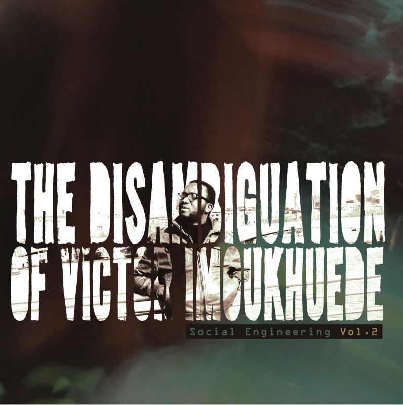 Victor Imoukhuede - The Disambiguition of Victor Imoukhuede [EP] Artwork | AceWorldTeam.com