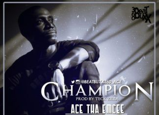 Ace ThaEmcee ft. Ms. Chief - CHAMPION [prod. by Teck-Zilla] Artwork | AceWorldTeam.com