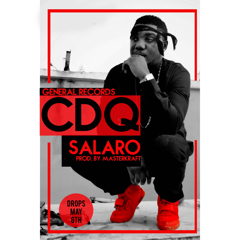 CDQ - SALARO [prod. by MasterKraft] Artwork | AceWorldTeam.com