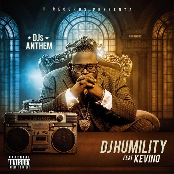 DJ Humility ft. Kevino - DJ's ANTHEM Artwork | AceWorldTeam.com