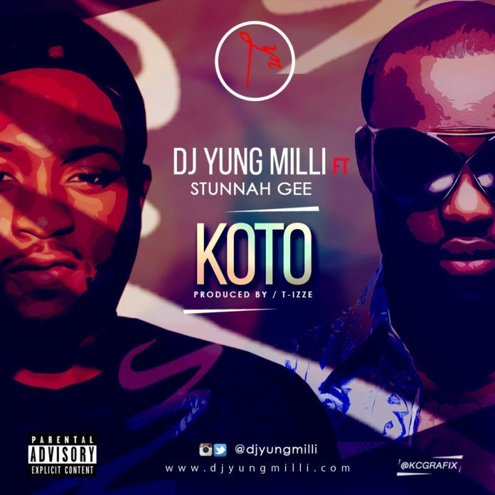 DJ Yung Milli ft. Stunnah Gee - KOTO [prod. by T-Izze] Artwork | AceWorldTeam.com