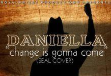 Daniella - CHANGE IS GONNA COME [a Seal cover] Artwork | AceWorldTeam.com