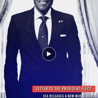 Efa - LETTER TO THE PRESIDENT ELECT [Official Video] Artwork | AceWorldTeam.com
