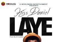 Kiss Daniel - LAYE [prod. by DJ Coublon™] Artwork | AceWorldTeam.com