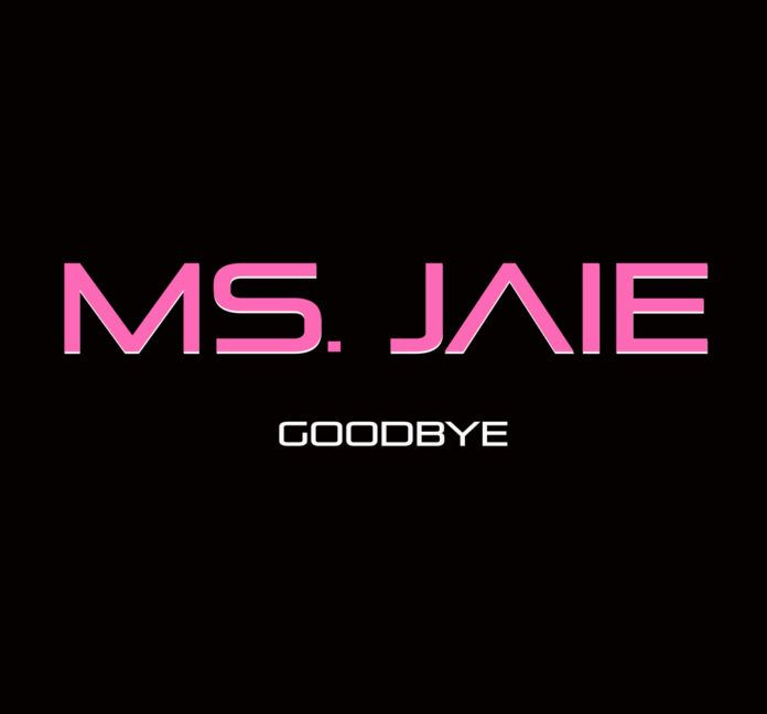 Ms. Jaie - GOODBYE Artwork | AceWorldTeam.com