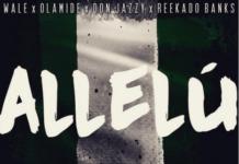 Wale ft. Don Jazzy, Olamide & Reekado Banks - ALLELU [prod. by Maleek Berry] Artwork | AceWorldTeam.com