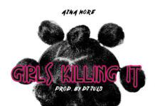 Aina More - GIRLS KILLING IT [prod. by DJ Juls] Artwork | AceWorldTeam.com