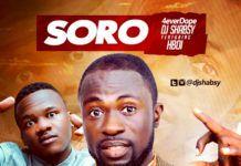 DJ Shabsy ft. H-Boi - SORO Artwork | AceWorldTeam.com