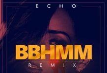 Echo ft. Rihanna - BBHMM Remix Artwork | AceWorldTeam.com