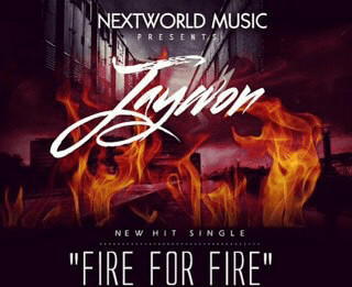 Jaywon - FIRE FOR FIRE [prod. by O.Y Productions] Artwork | AceWorldTeam.com