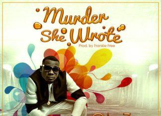 OlaZee - MURDER SHE WROTE [prod. by Frankie Free] Artwork | AceWorldTeam.com
